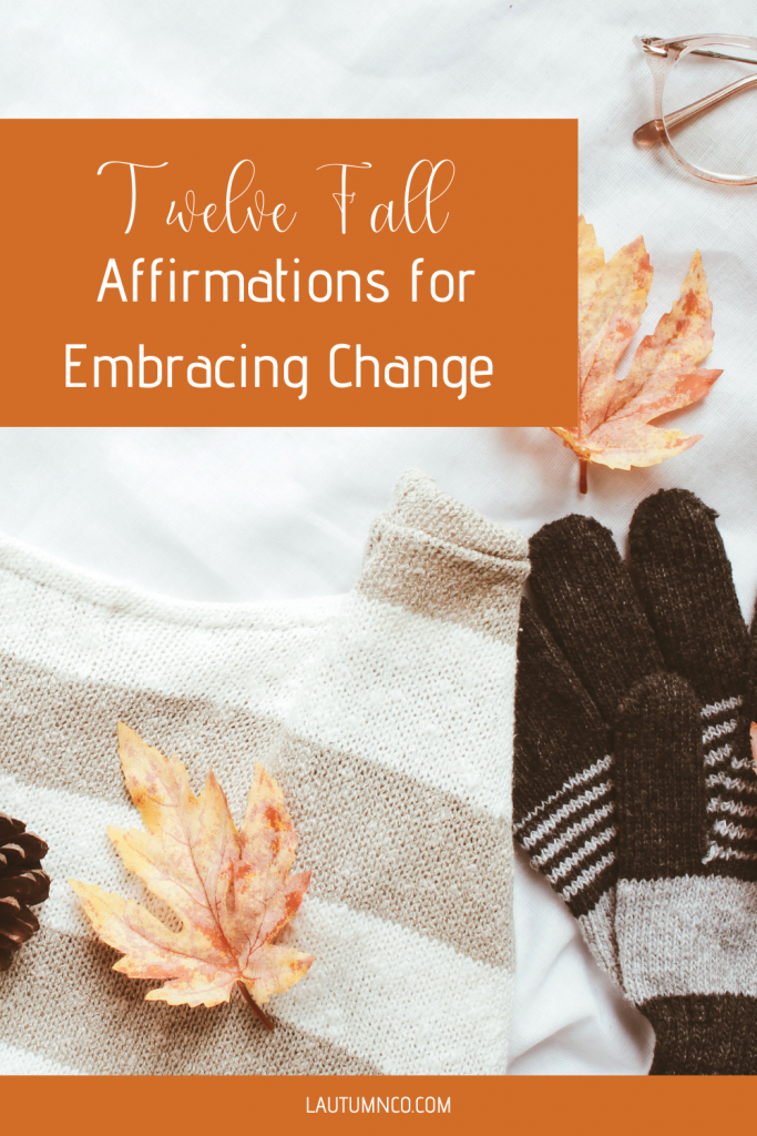 fall affirmations, women affirmations, affirmations for women